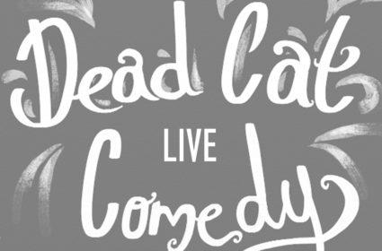 DEAD CAT COMEDY FLYER JPG_banner